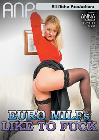 Euro Milfs Like To Fuck